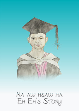 Na Aw Hsaw Ha – Eh Eh's Story