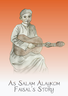 As Salam Alaykom – Faisal's Story
