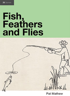 Fish, Feathers and Flies