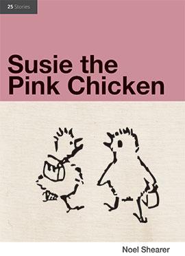 Susie the Pink Chicken