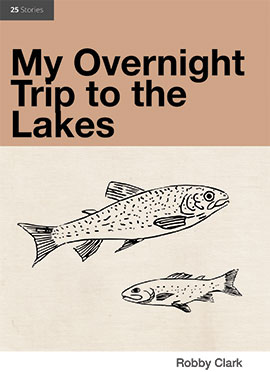 My Overnight Trip to the Lakes